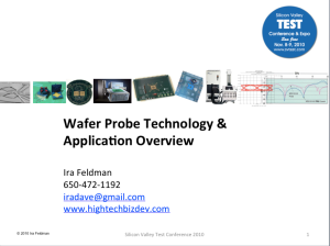 Wafer Probe Technology & Application Overview - Ira Feldman