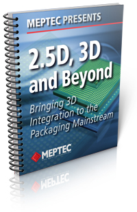 MEPTEC's 2.5D, 3D and Beyond Packaging Conference