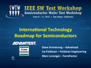 International Technology Roadmap for Semiconductors (ITRS) - Ira Feldman - IEEE SWTW2014